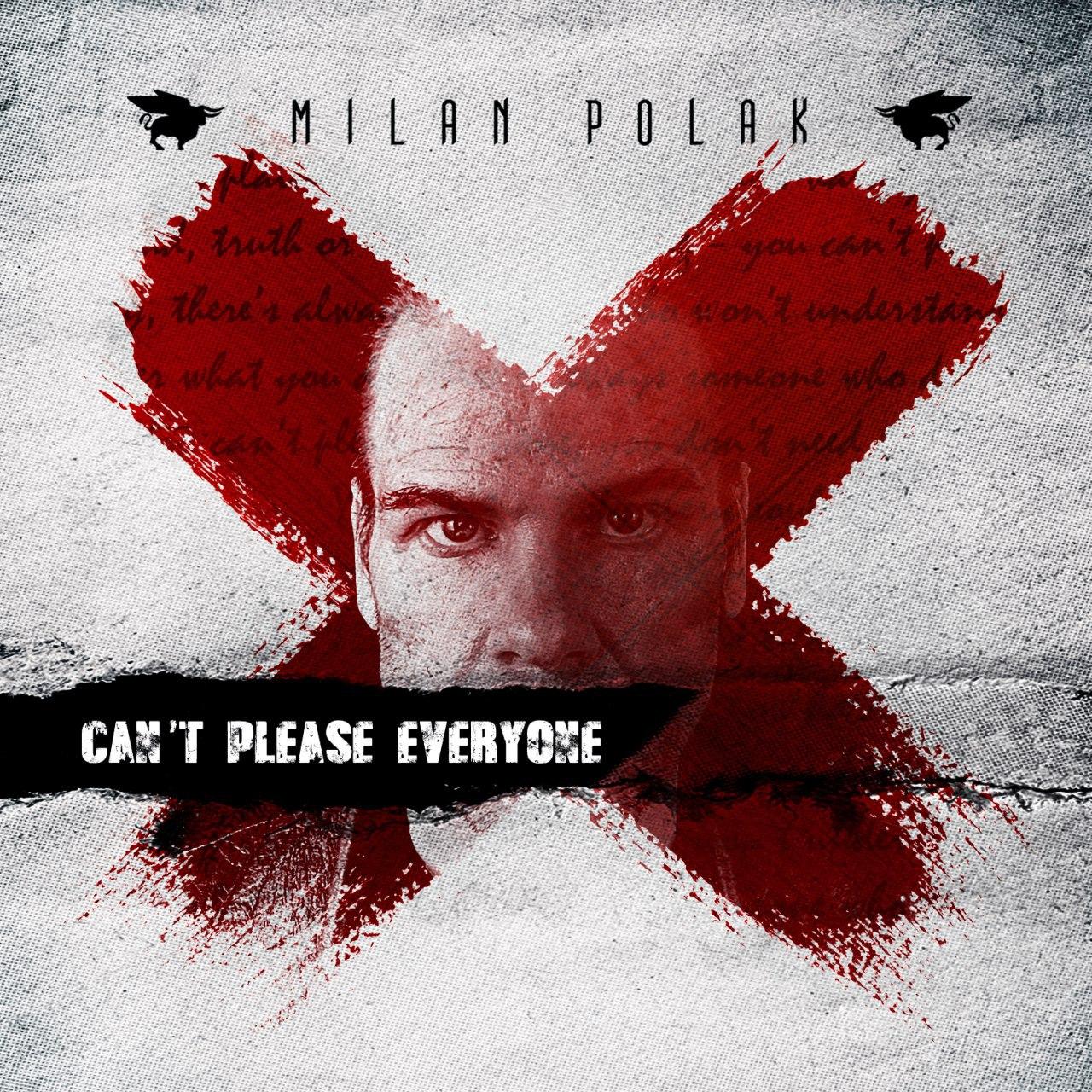 milan polak - can u0026 39 t please everyone