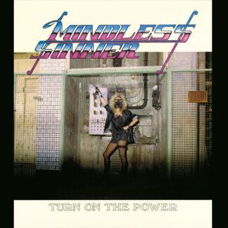 MINDLESS SINNER - Turn on the Power